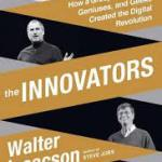 The Innovators, by Walter Isaacson