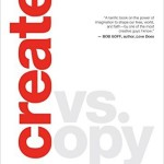 Create vs Copy, by Ken Wytsma