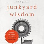So What Are People Saying About Junkyard Wisdom?