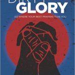 Dirty Glory